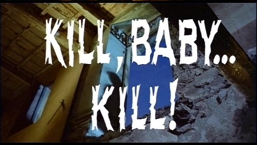Kill, Baby....Kill! titles