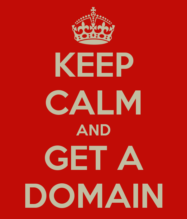 Keep Calm and Get a Domain