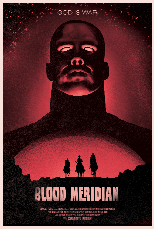 Image credit: Mike Fenn's Blood Meridian Movie Poster""