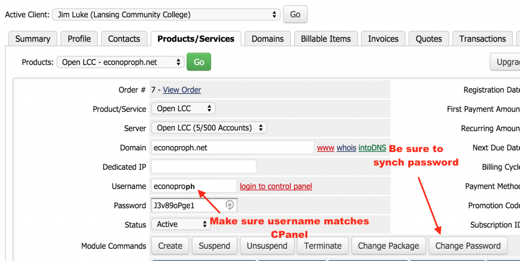 "Figure 17: Make sure your prduct username matches the one you sued in Cpanel and be sure to click on the ""Change password"" module to synch passwords."