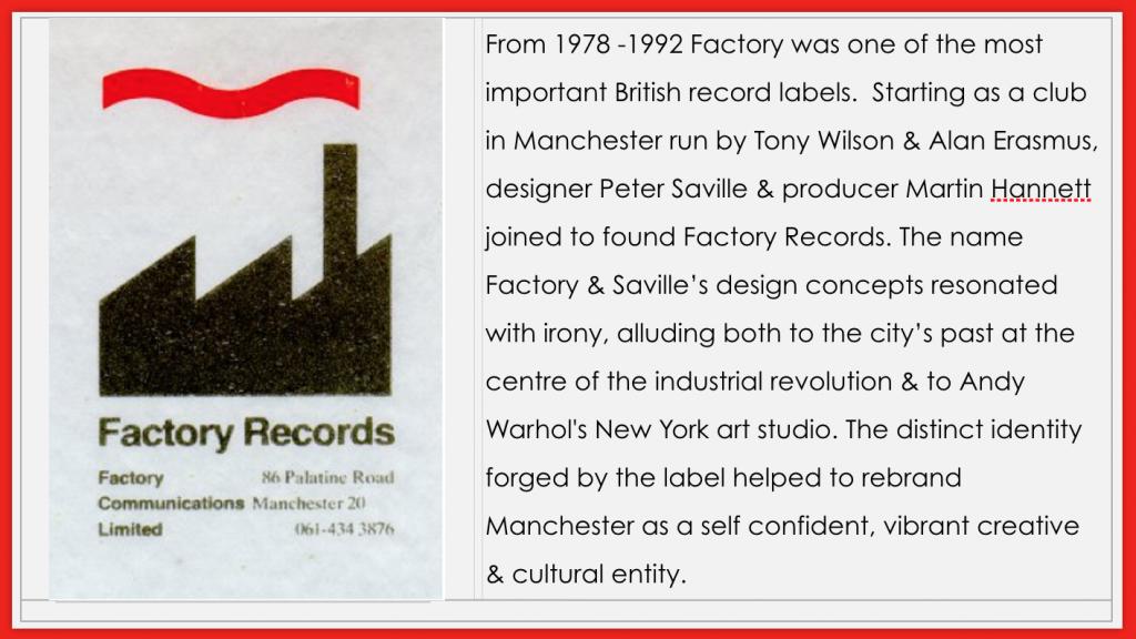 Slide from Jane Gibbs panels on Factory Records for Coventry University Library exhibit on vinyl